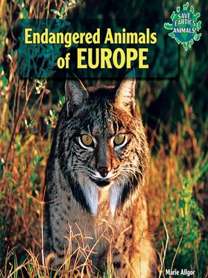 cover image of Endangered Animals of Europe